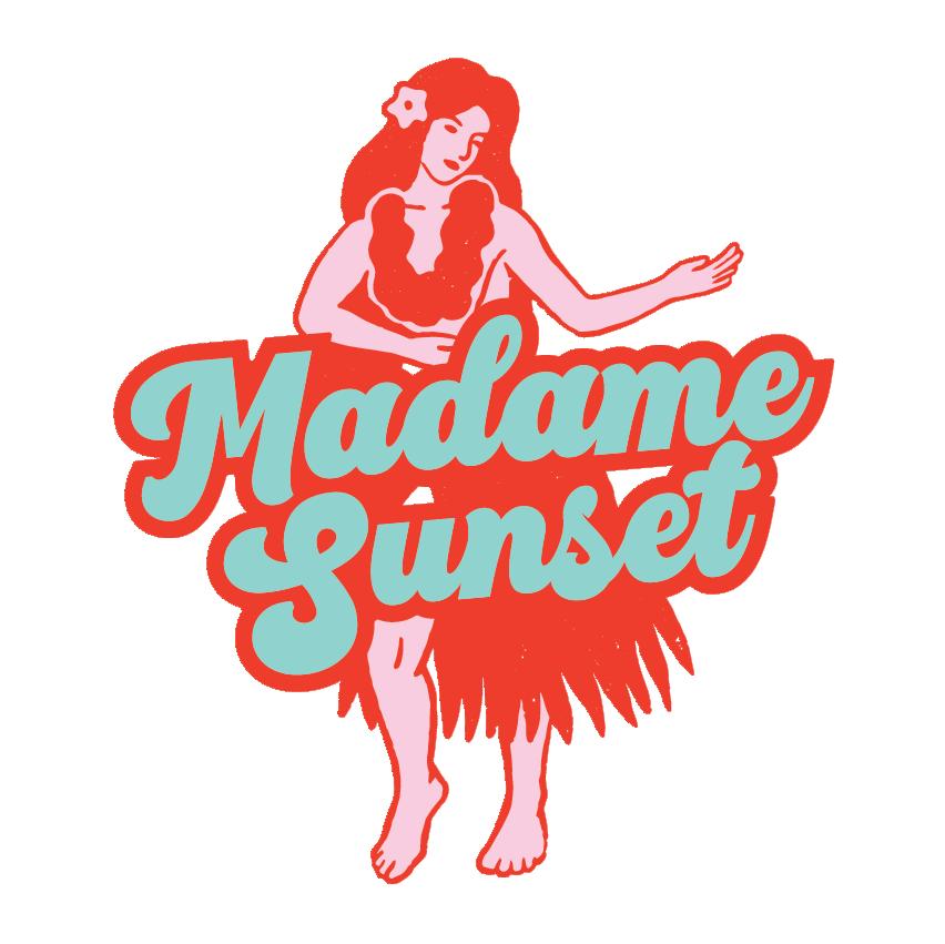 Madame Sunset
